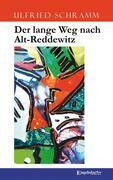 Der lange Weg nach Alt-Reddewitz