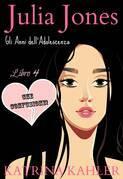 Julia Jones - Gli Anni dell'Adolescenza - Libro 4  - CHE CONFUSIONE!