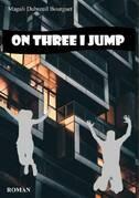 On Three I Jump