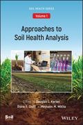 Approaches to Soil Health Analysis, Volume 1