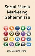 Social Media Marketing Geheimnisse