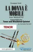(Tenor) La donna è mobile - Tenor & Woodwind Quintet