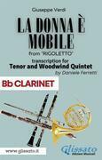 (Bb Clarinet) La donna è mobile - Tenor & Woodwind Quintet