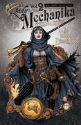 Lady Mechanika Vol. 2: The Tablet of Destinies