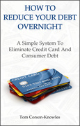How To Reduce Your Debt Overnight