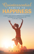 Quintessential Habits to Happiness