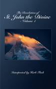 The Revelation of St. John the Divine - Volume 1