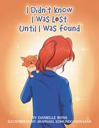I Didn't Know I Was Lost Until I Was Found