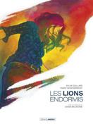 Les lions endormis - Tome 1
