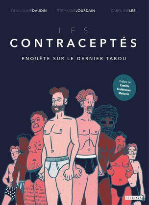 Les contraceptés - Enquête sur le dernier tabou