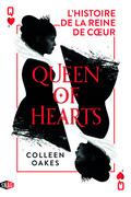 Queen of hearts : L'histoire de la reine de cœur