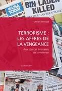 Terrorisme : les affres de la vengeance