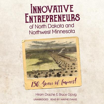 Innovative Entrepreneurs of North Dakota and Northwest Minnesota
