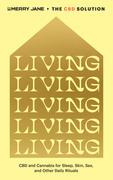 Merry Jane's The CBD Solution: Living