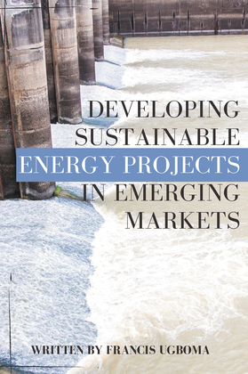 Developing Sustainable Energy Projects in Emerging Markets
