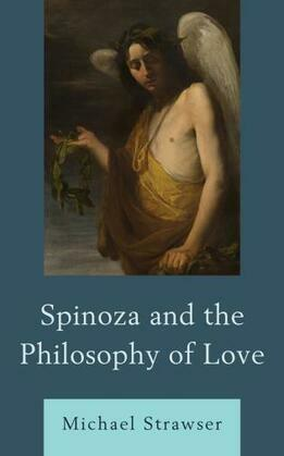 Spinoza and the Philosophy of Love