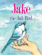 Jake the Jail Bird