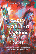 Early Morning Coffee with God