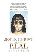 Jesus Christ Is for Real