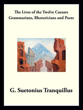 Grammarians, Rhetoricians, and Poets