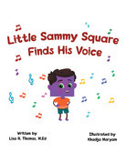 Little Sammy Square Finds His Voice