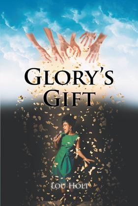 Glory's Gift