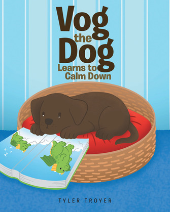 Vog the Dog Learns to Calm Down