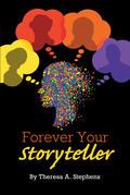 Forever Your Storyteller