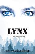 LYNX...The Beginning
