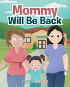 Mommy Will Be Back