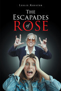 The Escapades of Rose