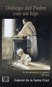 Diálogo del Padre con un hijo