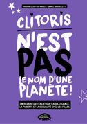 Clitoris n'est pas le nom d'une planète!
