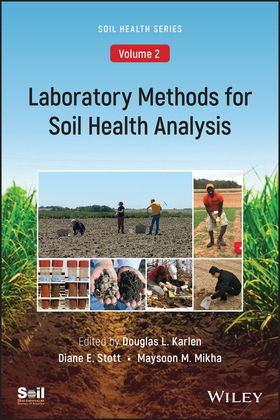 Laboratory Methods for Soil Health Analysis, Volume 2