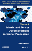 Matrix and Tensor Decompositions in Signal Processing, Volume 2