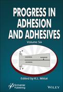 Progress in Adhesion and Adhesives, Volume 6