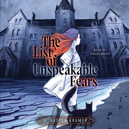 The List of Unspeakable Fears