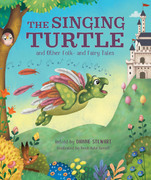 The Singing Turtle and Other Folk- and Fairy Tales