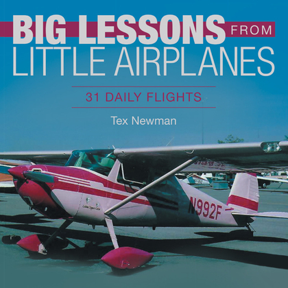 Big Lessons from Little Airplanes