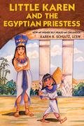 Little Karen and the Egyptian Priestess
