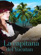 La capitana del Yucatan
