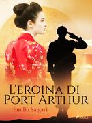 L'eroina di Port Arthur