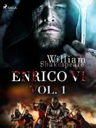 Enrico VI vol. 1