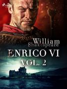 Enrico VI vol. 2