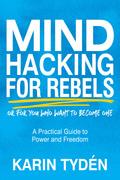 Mind Hacking for Rebels