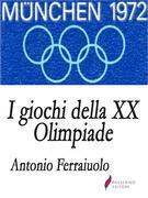 I giochi della XX Olimpiade