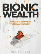Bionic Wealth