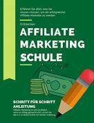 Affiliate Marketing Schule