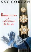 Romanticismo E Miracoli Di Natale