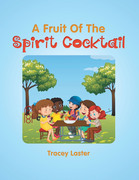 A Fruit of the Spirit Cocktail